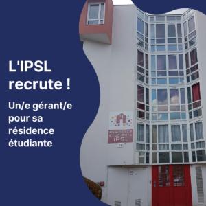 L'IPSL recrute un gérant/e de sa résidence étudiante !