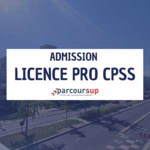 Admissions Parcoursup pour la Licence professionnelle CPSS