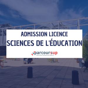 Admissions Parcoursup Licence Sciences de l'éducation