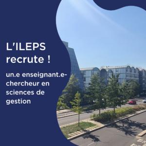 L'ILEPS recrute un enseignement- chercheur !